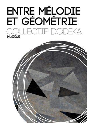 Entre Mélodie et Géométrie